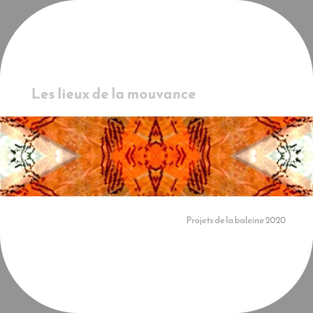 Album Les lieux de la mouvance